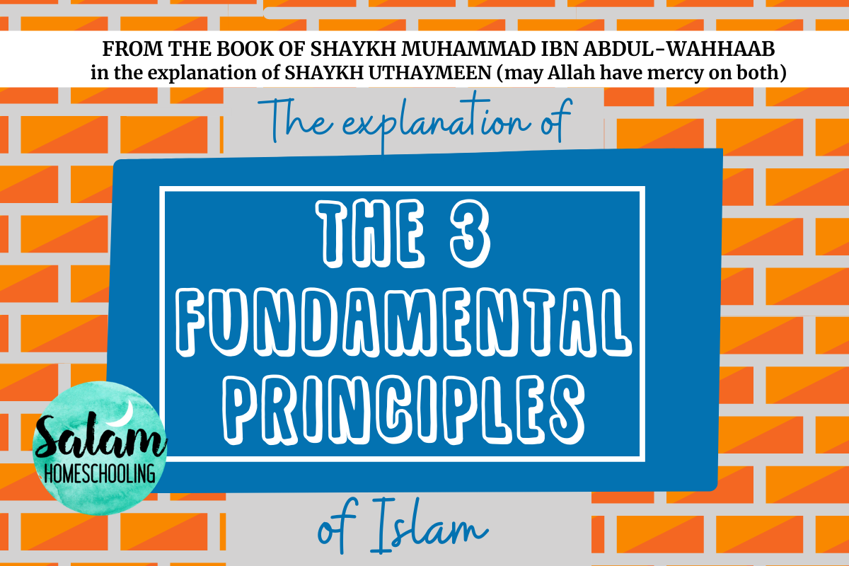 Islamic studies workbook three fundamental principles of Islam